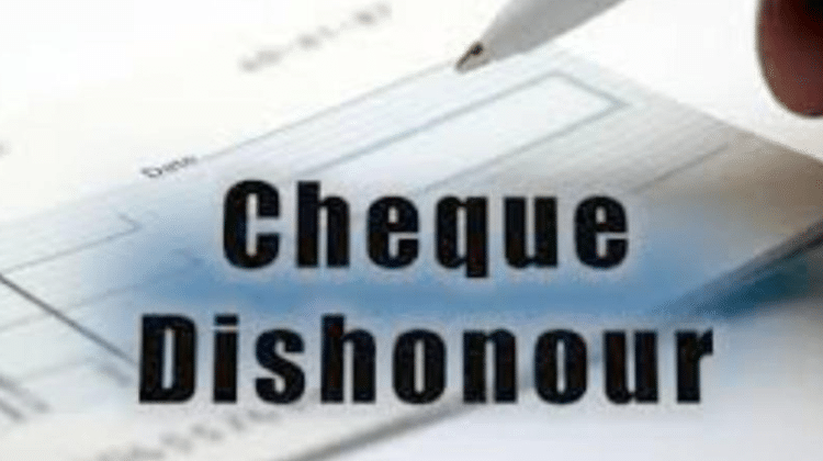 Reasons to Dishonor of Cheque – Dishonored Cheque