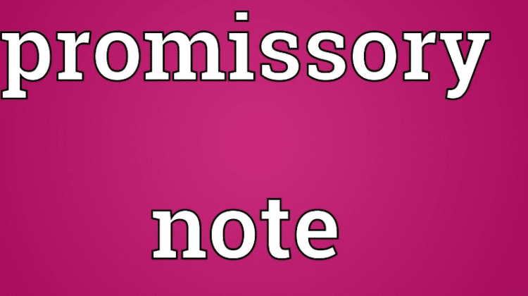 Essentials and Types of Promissory Note