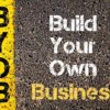 Why You Should Build Your Own Business