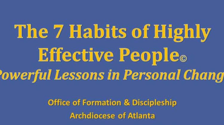 What are the 7 Habits of Highly Effective People in the Business World