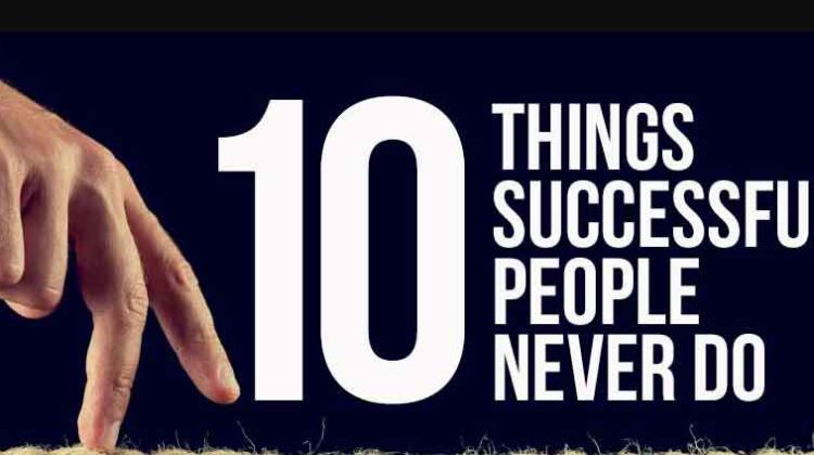 10 – Reasons Why  People Reasons Why People Never Achieve Success