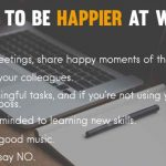 How to be Happy at Work | Business Manager Responsibilities